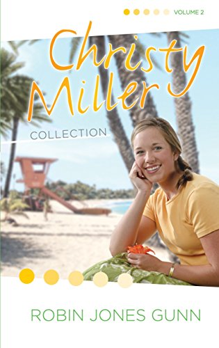 Christy Miller Collection Vol. 2: Surprise Endings; Island Dreamer; A Heart Full of Hope
