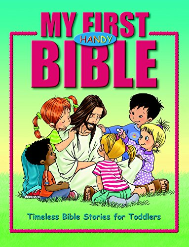 9781590526088: My First Handy Bible: Timeless Bible Stories for Toddlers