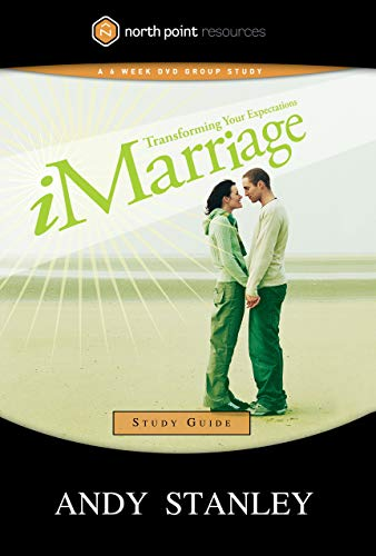 iMarriage Study Guide (Northpoint Resources): Andy Stanley