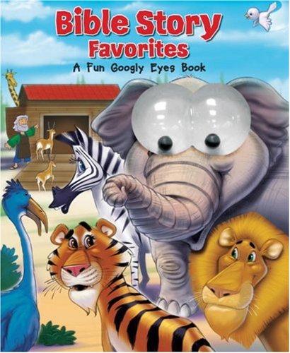 9781590527139: Bible Story Favorites: A Fun Googly Eyes Book