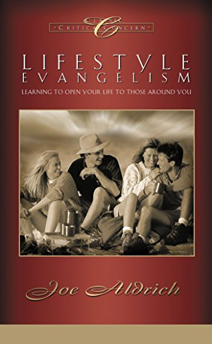 9781590527542: Lifestyle Evangelism: Learning to Open Your Life to Those Around You