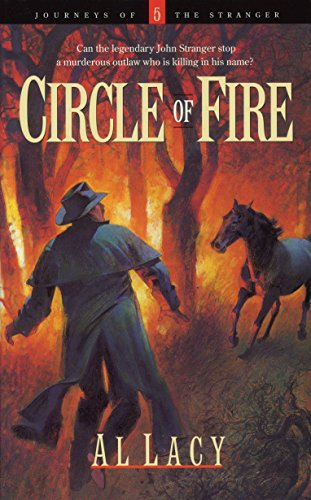 9781590527870: Circle of Fire (Journeys of the Stranger #5)
