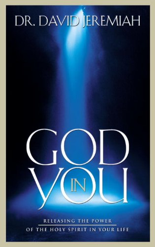 9781590528037: God in You: Releasing the Power of the Holy Spirit in Your Life