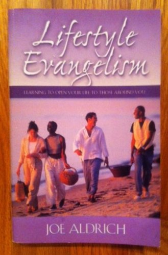 9781590528280: Lifestyle Evangelism: Learning to Open Your Life to Those Around You