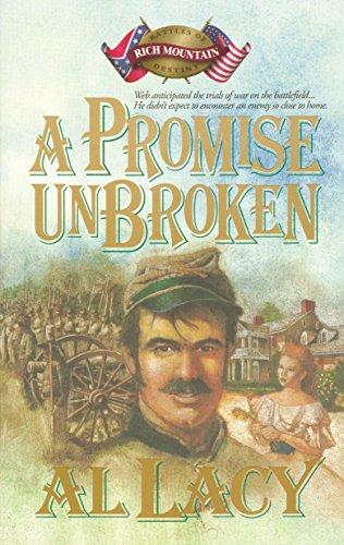 9781590528488: A Promise Unbroken: Battle of Rich Mountain (Battles of Destiny #1)