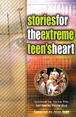 9781590528716: Stories for the Extreme Teen's Heart: Over One Hundred Treasures to Touch Your Soul