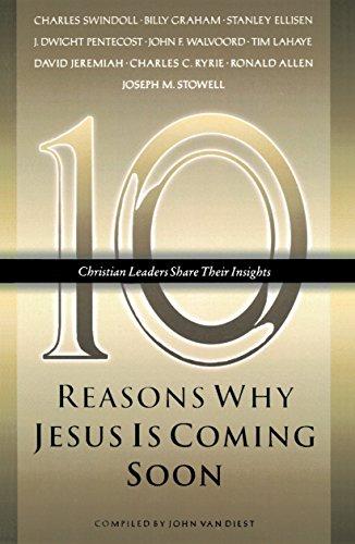 9781590528808: Ten Reasons Why Jesus Is Coming Soon