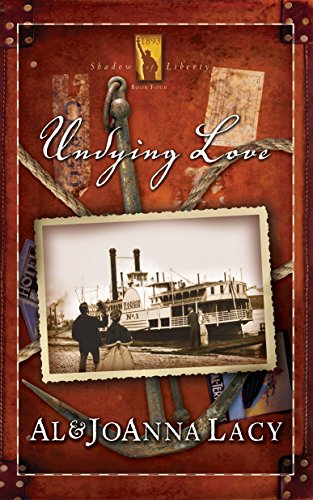 9781590528969: Undying Love (Shadow of Liberty Series #4)