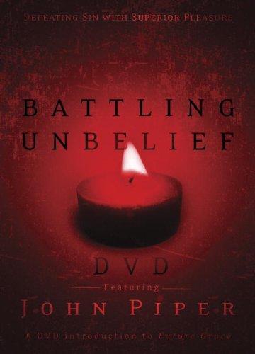9781590529195: Battling Unbelief: Defeating Sin with Superior Pleasure