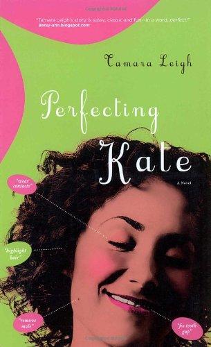 Perfecting Kate: Leigh, Tamara