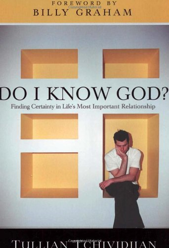 9781590529362: Do I Know God?: Finding Certainty in Life's Most Important Relationship