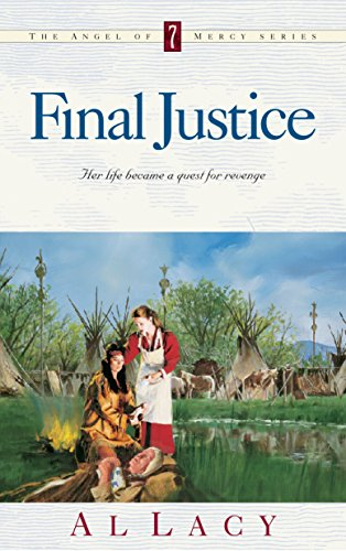 9781590529966: Final Justice (Angel of Mercy Series #7)