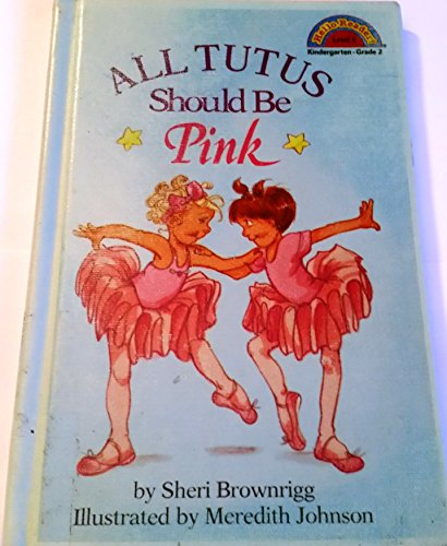 9781590543719: All Tutus Should Be Pink (Hello Reader Level 2)