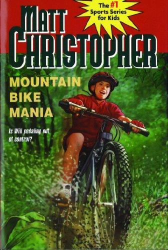 Mountain Bike Mania (Sports Classics): Christopher, Matt