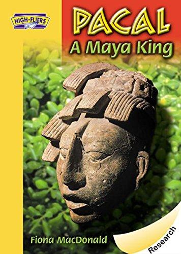 9781590553671: Pacal, a Maya King (High-fliers)