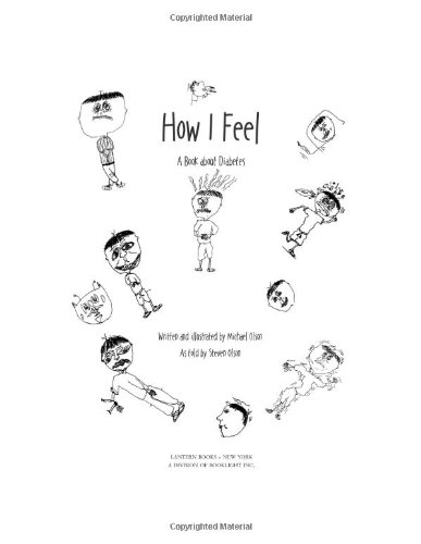 9781590560372: How I Feel: A Book About Diabetes