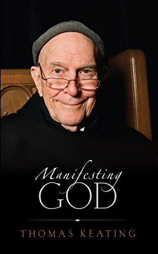 9781590560853: Manifesting God