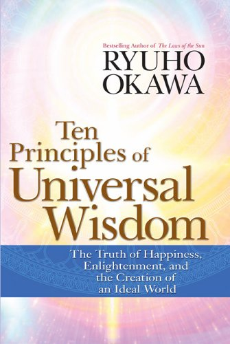 9781590560945: Ten Principles of Universal Wisdom: The Truth of Happiness, Enlightenment, and the Creation of an Ideal World