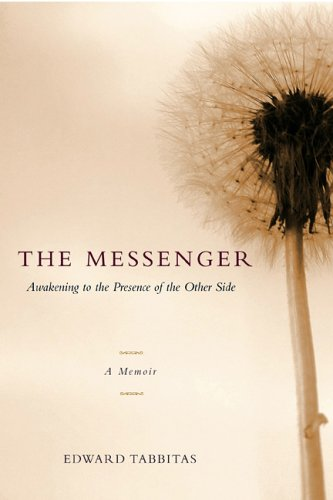 9781590561003: The Messenger: Awakening to the Presence of the Other Side