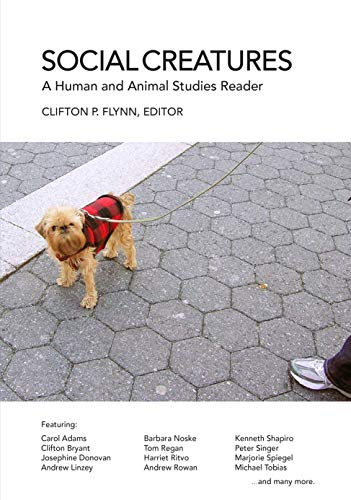 9781590561232: Social Creatures: A Human and Animal Studies Reader