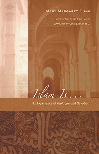 9781590561256: Islam Is....: An Experience of Dialogue and Devotion