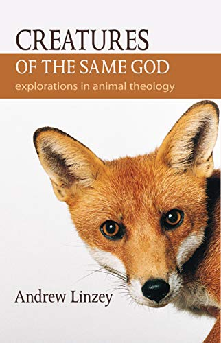 9781590561423: Creatures Of The Same God : Explorations in Animal Theology