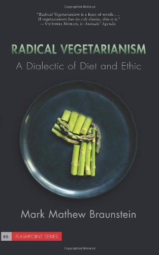 9781590561515: Radical Vegetarianism: A Dialectic of Diet and Ethic