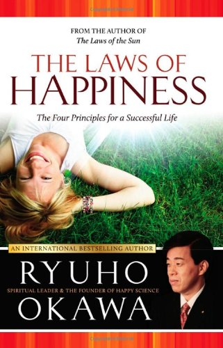 9781590562406: The Laws of Happiness: The Four Principles for a Successful Life