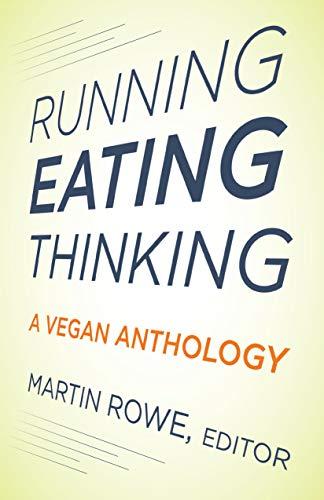 9781590563489: Running, Eating, Thinking: A Vegan Anthology