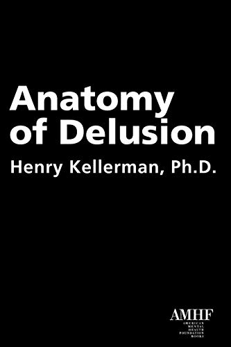 9781590564325: Anatomy of Delusion