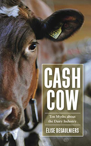 9781590564936: Cash Cow: Ten Myths about the Dairy Industry