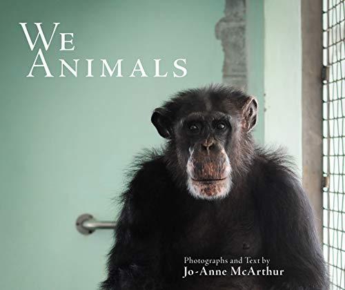 9781590565469: McArthur, J: We Animals