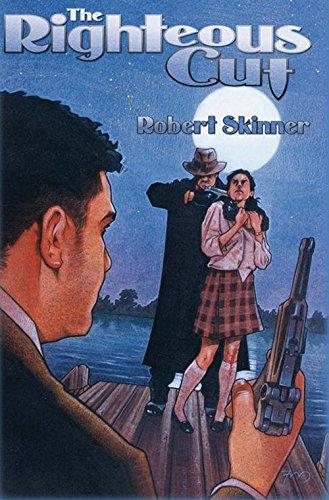 The Righteous Cut: Skinner, Robert