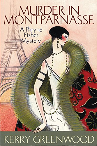 9781590580424: Murder in Montparnasse (Phryne Fisher Mysteries)