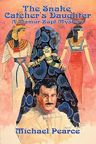 9781590580516: The Snake Catcher's Daughter: A Mamur Zapt Mystery