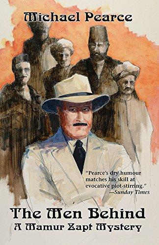 The Men Behind: A Mamur Zapt Mystery: Pearce, Michael