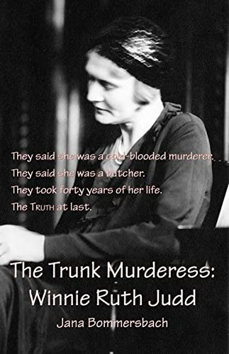 9781590580646: The Trunk Murderess: Winnie Ruth Judd