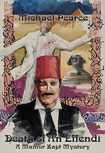 9781590580660: Death of An Effendi: A Mamur Zapt Mystery (Mamur Zapt Mysteries)