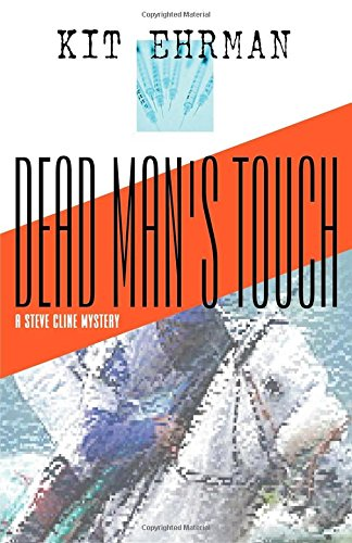 Dead Man's Touch ***SIGNED***: Kit Ehrman