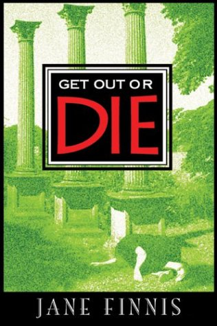 9781590581001: Get Out or Die [LARGE TYPE EDITION] (Aurelia Marcella Series)