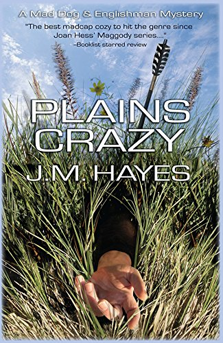 Plains Crazy [Review Copy]