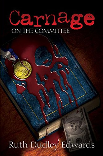 9781590581339: Carnage on the Committee: A Robert Amiss/Baronness Jack Troutback Mystery (Robert Amiss/Baronness Jack Troutback Myteries)
