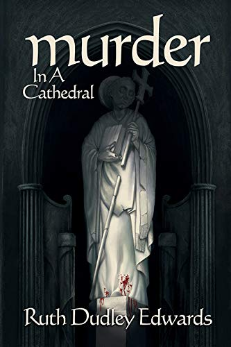 9781590581346: Murder in a Cathedral: A Robert Amiss/Baroness Jack Troutbeck Mystery (Robert Amiss/Baronness Jack Troutback Myteries)