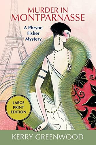 9781590581384: Murder in Montparnasse: A Phryne Fisher Mystery