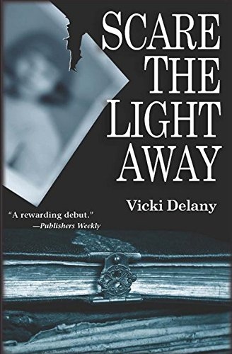 SCARE THE LIGHT AWAY (SIGNED): Delany, Vicki