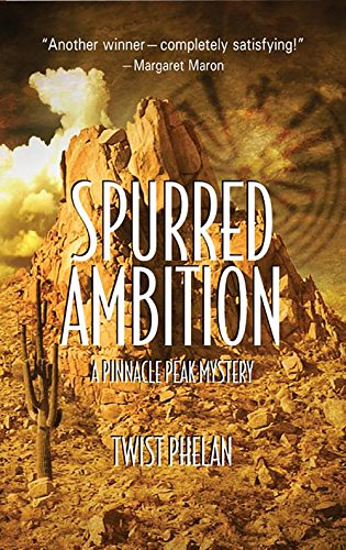 9781590581476: Spurred Ambition (Pinnacle Peak Mysteries)