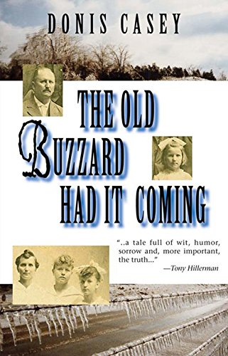9781590581490: The Old Buzzard Had It Coming: An Alafair Tucker Mystery