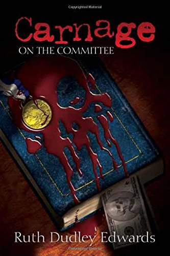9781590581551: Carnage on the Committee: A Robert Amiss/Baroness Jack Troutbeck Mystery (Robert Amiss/Baronness Jack Troutback Myteries)