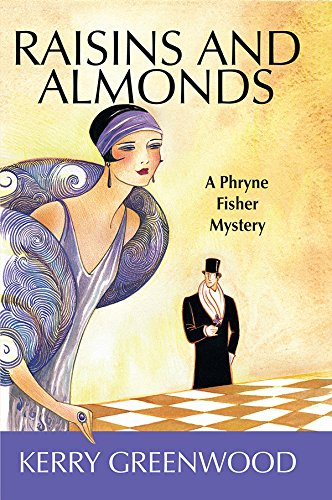9781590581681: Raisins and Almonds: A Phryne Fisher Mystery (Phryne Fisher Mysteries)