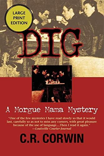 9781590582046: Dig (Morgue Mama Mysteries)